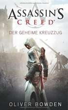 Assassin's Creed 03. Der geheime Kreuzzug