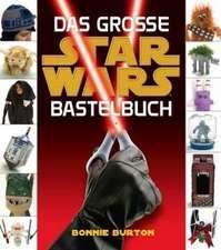 Star Wars. Das STAR WARS Bastelbuch