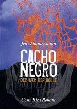 Cacho Negro - Der Atem Der Hlle:  Heilung Von Besetzungen