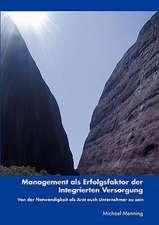 Management ALS Erfolgsfaktor Der Integrierten Versorgung:  Jarvis Landing