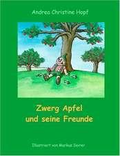 Zwerg Apfel Und Seine Freunde:  The Collusion