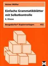 Einfache Grammatikblätter mit Selbstkontrolle, 6. Klasse