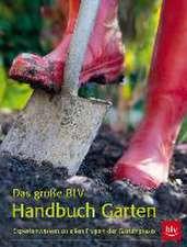 Das große BLV Handbuch Garten