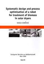 Systematic Design and Process Optimisation of a Robot for Treatment of Biomass in Solar Dryers:  Integrated Resource Planning to Meet Future Demand in Jeddah Saudi Arabia