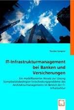 IT-Infrastrukturmanagement bei Banken und Versicherungen
