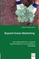 Beyond Green Marketing