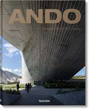 Ando. Complete Works 1975-Today. 40th Anniversary Edition: Complete Works 1975-Today. 40th Anniversary Edition