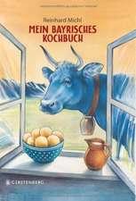 Mein bayrisches Kochbuch