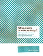 Kolner Akzente Zum Mediendesign, 1:  Innovation Im Rahmen Des Europ Ischen Sozialfonds