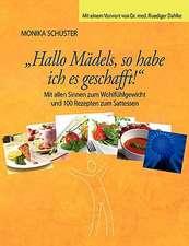 Hallo Madels, So Habe Ich Es Geschafft!:  Miteinander-Fureinander E.V