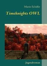 Timeknights OWL