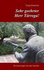 Sehr geehrter Herr Tárrega!
