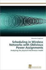 Scheduling in Wireless Networks with Oblivious Power Assignments