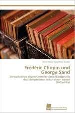 Frederic Chopin Und George Sand:  Resorption, Metabolismus Und Mutagenitat