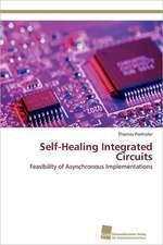 Self-Healing Integrated Circuits