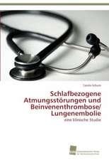 Schlafbezogene Atmungsstörungen und Beinvenenthrombose/ Lungenembolie