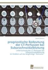 prognostische Bedeutung der CT-Perfusion bei Subarachnoidalblutung