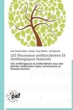 LES Nouveaux antibactériens Et Antifongiques Naturels