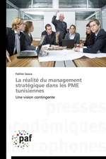 La réalité du management stratégique dans les PME tunisiennes