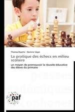 La pratique des échecs en milieu scolaire