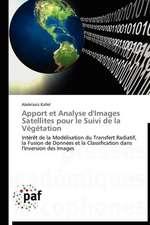 Apport et Analyse d'Images Satellites pour le Suivi de la Végétation
