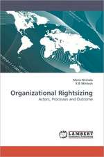 Organizational Rightsizing