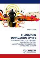 CHANGES IN INNOVATION STYLES
