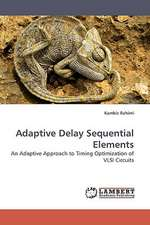 Adaptive Delay Sequential Elements