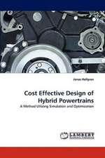 Cost Effective Design of Hybrid Powertrains