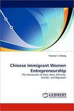 Chinese Immigrant Women Entrepreneurship