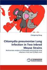 Chlamydia pneumoniae Lung Infection in Two Inbred Mouse Strains