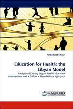 Education for Health: the Libyan Model