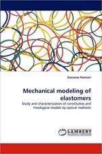 Mechanical modeling of elastomers