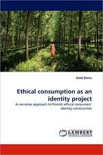 Ethical consumption as an identity project