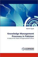 Knowledge Management Processes in Pakistan