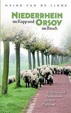 Niederrhein im Kopp und Orsoy im Bauch