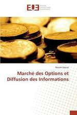 Marche Des Options Et Diffusion Des Informations:  Etude Diachronique Comparee