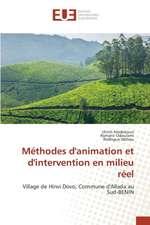 Methodes D'Animation Et D'Intervention En Milieu Reel:  2000 Sur La Performance Financiere