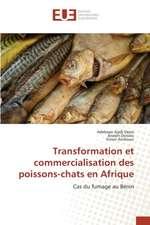 Transformation Et Commercialisation Des Poissons-Chats En Afrique