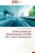 Guide Pratique de Marketing Pour Les Pme Vol 1 Pour Entrepreneur:  Des Droits de L'Homme Contre L'Etat?