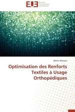 Optimisation Des Renforts Textiles a Usage Orthopediques:  Le Cas de La Lekie