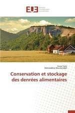 Conservation Et Stockage Des Denrees Alimentaires:  Enjeux Et Etapes de Mise En Place