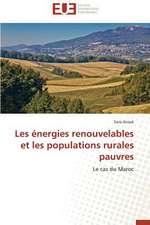 Les Energies Renouvelables Et Les Populations Rurales Pauvres:  Deux Elements Indivisibles