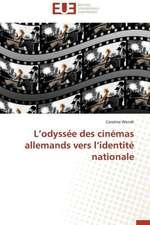 L'Odyssee Des Cinemas Allemands Vers L'Identite Nationale:  Le Defi de Madagascar