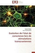 Evolution de L'Etat de Conscience Lors de Stimulations Transcraniennes:  Le Cas de Thienaba
