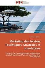 Marketing Des Services Touristiques, Strategies Et Orientations:  Moll Flanders Et Roxana