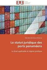 Le Statut Juridique Des Ports Panameens:  Les Caprices de La Posterite