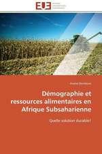 Demographie Et Ressources Alimentaires En Afrique Subsaharienne:  Analyse Des Actions Du Cilss Au Burkina Faso