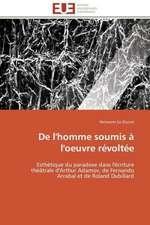 de L'Homme Soumis A L'Oeuvre Revoltee:  Croissance Cristalline Et Fluides Charges