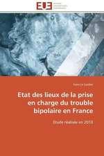 Etat Des Lieux de La Prise En Charge Du Trouble Bipolaire En France:  Cristaux Liquides
